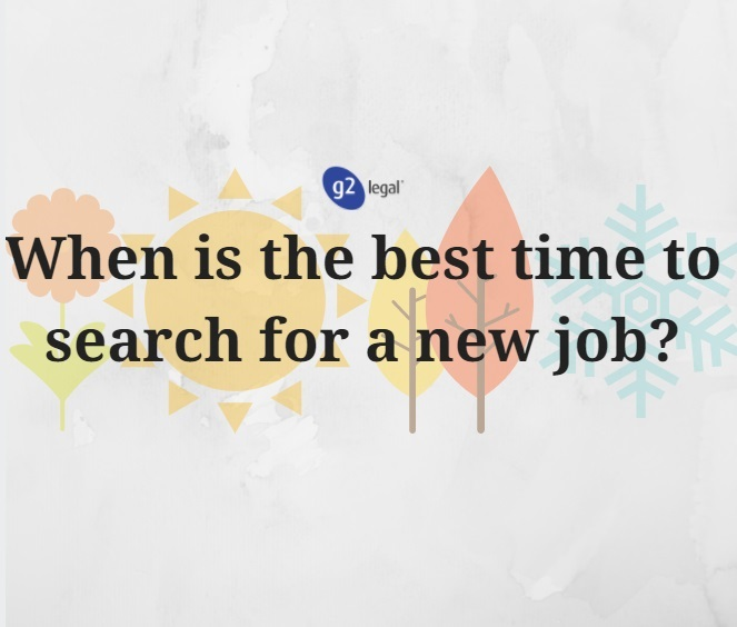 When is the best time to search for a new job?